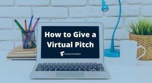 How to Give a Virtual Pitch