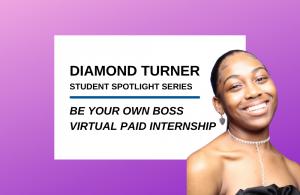 """""""Be Your Own Boss"""" Student Spotlight: Diamond Turner"""